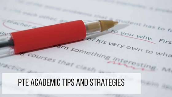 PTE Academic Tips and Strategies