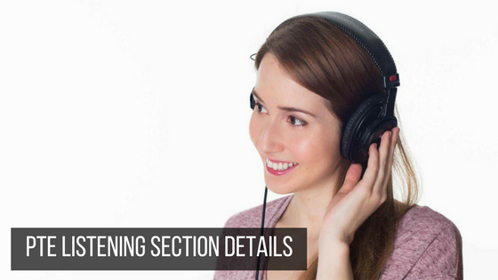 PTE LISTENING SECTION DETAILS